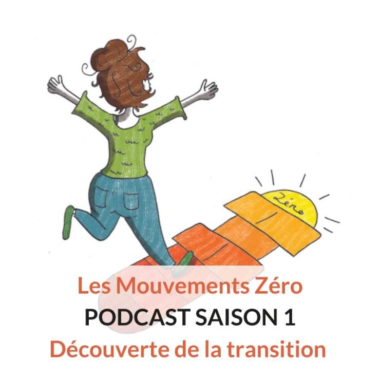 les mouvements zero podcast saison 1